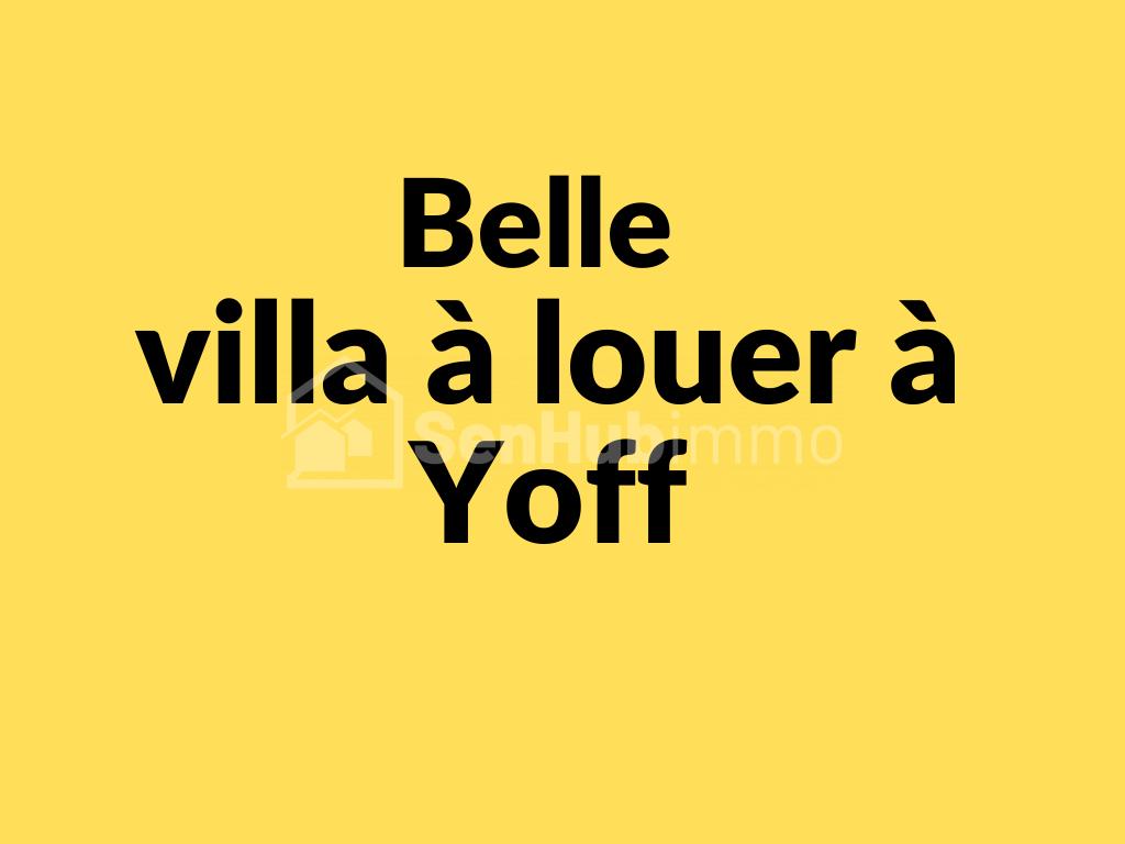 Villa 4 pièces chic à louer à Yoff - SenhubImmo.com